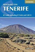 Dillon, Paddy - Walking on Tenerife - 9781852847937 - V9781852847937