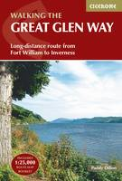 Paddy, Dillon - Walking the Great Glen Way: Long-Distance Route from Fort William to Inverness - 9781852848019 - V9781852848019