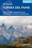 Abraham, Rudolf - Trekking Torres del Paine: Chile's Premier National Park and Argentina's Los Glaciares National Park - 9781852848408 - V9781852848408