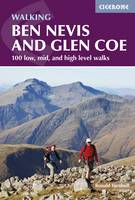 Turnbull, Ronald - Walking Ben Nevis and Glen Coe: 100 Low, Mid, and High Level Walks - 9781852848712 - V9781852848712