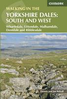 Kelsall, Dennis, Kelsall, Jan - Walking in the Yorkshire Dales: South and West: Wharfedale, Littondale, Malhamdale, Dentdale and Ribblesdale - 9781852848859 - V9781852848859