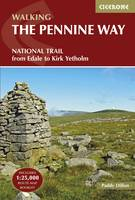 Dillon, Paddy - Walking the Pennine Way: National Trail from Edale to Kirk Yetholm - 9781852849061 - V9781852849061