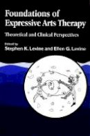 - Foundations of Expressive Arts Therapy: Theoretical and Clinical Perspective - 9781853024634 - V9781853024634