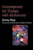 Riley, Shirley - Contemporary Art Therapy with Adolescents - 9781853026379 - V9781853026379
