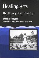 Hogan, Susan - Healing Arts - 9781853027994 - V9781853027994