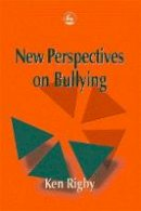 Rigby, Ken - New Perspectives on Bullying - 9781853028724 - V9781853028724