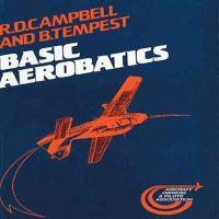 Campbell, R. D.; Tempest, B. - Basic Aerobatics - 9781853101083 - V9781853101083