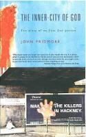 John Pridmore - The Inner-city of God: The Diary of an East End Parson - 9781853118821 - KEX0196099