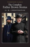 G.K. Chesterton - The Complete Father Brown Stories - 9781853260032 - V9781853260032