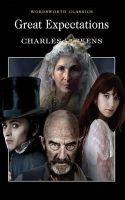 Dickens, Charles - Great Expectations (Wordsworth Classics) - 9781853260049 - 9781853260049