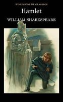 Shakespeare, William - Hamlet (Wordsworth Classics) - 9781853260094 - KAK0010806
