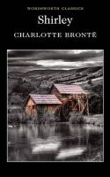 Charlotte Bronte - Shirley - 9781853260643 - V9781853260643