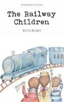 E. Nesbit - Railway Children (Wordsworth Children's Classics) (Wordsworth Collection) - 9781853261077 - 9781853261077