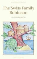 Wyss, Johann Rudolf - The Swiss Family Robinson (Wordsworth Children's Classics) - 9781853261114 - KEX0219142
