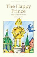Wilde, Oscar - The Happy Prince (Wordsworth Children's Classics) (Wordsworth Children's Classics) - 9781853261237 - KRF0035626