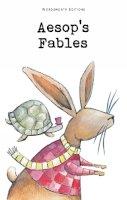 Aesop - Aesop's Fables (Wordsworth Children's Classics) (Wordsworth Classics) - 9781853261282 - V9781853261282
