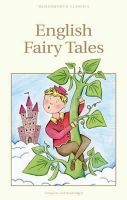 Steel, Flora Annie - English Fairy Tales (Wordsworth Children's Classics) - 9781853261336 - KAK0009712