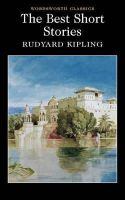 Rudyard Kipling - The Best Short Stories - Kipling (Wordsworth Collection) - 9781853261794 - KDK0015647