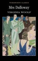 Woolf, Virginia - Mrs. Dalloway (Wordsworth Collection) - 9781853261916 - V9781853261916