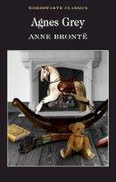 Anne Bronte - Agnes Grey (Wordsworth Classics) - 9781853262166 - KSG0010959