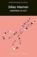 George Eliot - Silas Marner (Wordsworth Classics) - 9781853262210 - KTG0011396