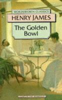 James, Henry - The Golden Bowl (Wordsworth Classics) - 9781853262494 - KHN0001891