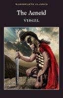 Virgil - Aeneid (Wordsworth Classics) - 9781853262630 - 9781853262630