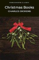 Dickens, Charles - Christmas Books - 9781853262685 - V9781853262685