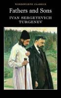 Ivan Sergeevich Turgenev - Fathers and Sons (Wordsworth Classics) - 9781853262869 - V9781853262869