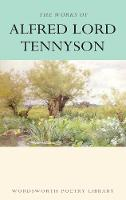 Alfred Tennyson - The Works of Alfred Lord Tennyson - 9781853264146 - V9781853264146