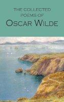 Oscar Wilde - COLLECTED POEMS OF OSCAR WILDE - 9781853264535 - 9781853264535