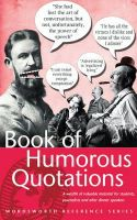 Wordsworth Editions Ltd - Book of Humorous Quotations (Wordsworth Reference) - 9781853267598 - KST0024019