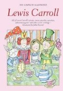 Lewis Carroll - The Complete Illustrated Lewis Carroll - 9781853268977 - KEX0289562