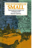 Kaplinsky, Raphael - The Economies of Small: Appropriate Technology in a Changing World - 9781853390722 - V9781853390722