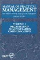 Vincent, Fernand - Manual of Practical Management for Third World Rural Development Associations - 9781853394041 - V9781853394041