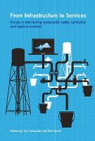 - From Infrastructure to Services: Trends in Monitoring Sustainable Water, Sanitation and Hygiene Services - 9781853398131 - V9781853398131