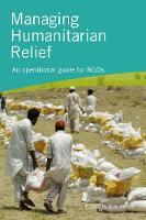 James, Eric - Managing Humanitarian Relief: An Operational Guide for NGOs - 9781853399039 - V9781853399039