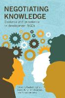 Hayman, Rachel - Negotiating Knowledge: Evidence and Experience in Development NGOs - 9781853399268 - V9781853399268