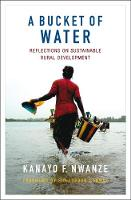 Nwanze, Kanayo F - A Bucket of Water: Reflections on Sustainable Rural Development - 9781853399718 - V9781853399718