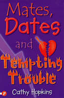 Hopkins, Cathy - Mates, Dates and Tempting Trouble - 9781853407246 - KRF0008384
