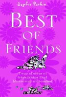 Parkin, Sophie - Best of Friends - 9781853408489 - V9781853408489