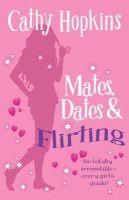 CATHY HOPKINS - Mates, Dates and Flirting - 9781853409783 - KST0022070