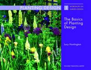 Huntington, Lucy - The Basics of Planting Design (Workshops on Garden Design) - 9781853411441 - V9781853411441