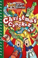 Tewkesbury, Alexa - Topz Secret Diaries - Christmas Cracker - 9781853459931 - V9781853459931