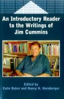 Baker, Colin, Hornberger, Nancy - An Introductory Reader to the Writings of Jim Cummins - 9781853594755 - V9781853594755