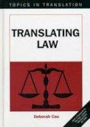 Cao, Deborah - Translating Law - 9781853599545 - V9781853599545