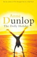 Dunlop, Anne - The Dolly Holiday - 9781853713255 - KIN0008149