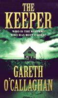 O'Callaghan, Gareth - The Keeper - 9781853717321 - KRS0010743