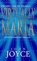 Joyce, John - Virtually Maria - 9781853718243 - KHS1018478