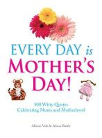 Allison Vale - Every Day Is Mothers Day - 9781853758331 - KCD0013820